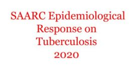 SAARC EPIDEMIOLOGICAL RESPONSE ON TUBERCULOSIS  2020