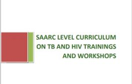 SAARC LEVEL CURRICULUM  ON TB AND HIV TRAININGS  AND WORKSHOPS